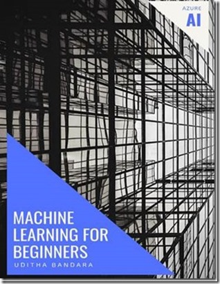 Machine learning for beginners: Azure AI Book